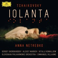 Anna Netrebko sings Tchaikovsky's Iolanta